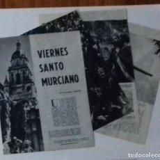 Coleccionismo de Revista Blanco y Negro: VIERNES SANTO EN MURCIA EN 1961 EN RECORTE (RE25) 6 PÁGINAS REVISTA BLANCO Y NEGRO ESE AÑO. Lote 80905832