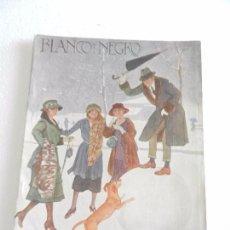 Coleccionismo de Revista Blanco y Negro: REVISTA ILUSTRADA BLANCO Y NEGRO NUM. 1550 ENERO DE 1921.. Lote 82503432