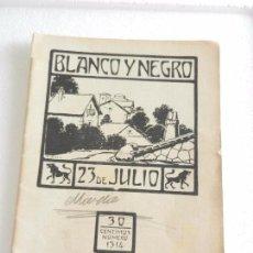 Coleccionismo de Revista Blanco y Negro: REVISTA ILUSTRADA BLANCO Y NEGRO. NUM. 1314 JULIO DE 1916.. Lote 82503736