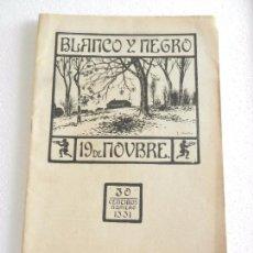 Coleccionismo de Revista Blanco y Negro: REVISTA ILUSTRADA BLANCO Y NEGRO NUM. 1331 NOVIEMBRE DE 1916.. Lote 82505684