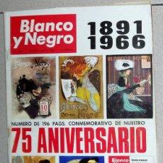 Coleccionismo de Revista Blanco y Negro: REVISTA BLANCO Y NEGRO Nº2818 MAYO 1966 NUMERO ESPECIAL 75 ANIVERSARIO 196 PÁGINAS. CONMEMORATIVO. Lote 86873320
