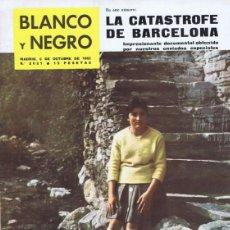 Coleccionismo de Revista Blanco y Negro: REVISTA BLANCO Y NEGRO Nº 2631 OCTUBRE 1962. Lote 87026296