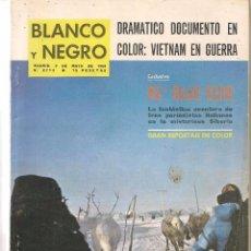 Coleccionismo de Revista Blanco y Negro: BLANCO Y NEGRO. Nº 2713. MADRID, 2 DE MAYO 1964. (ST/B7). Lote 90333252