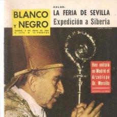 Coleccionismo de Revista Blanco y Negro: BLANCO Y NEGRO. Nº 2714. MADRID, 9 MAYO 1964. . (ST/B7). Lote 90333712