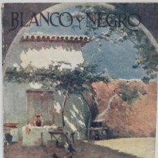Coleccionismo de Revista Blanco y Negro: BLANCO Y NEGRO, REVISTA Nº 1666, 22 ABRIL 1923. Lote 95863511