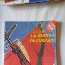Coleccionismo de Revista Blanco y Negro: MONOGRAFICO PUNTO Y HORA DE EUSKAL HERRIA 1936-1939 LA GUERRA EN EUSKADI, AGOSTO DE 1986. Lote 95946027