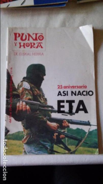 PUNTO Y HORA DE EUSKAL HERRIA Nº357 25 ANIVERSARIO ASI NACIO ETA (Coleccionismo - Revistas y Periódicos Modernos (a partir de 1.940) - Blanco y Negro)