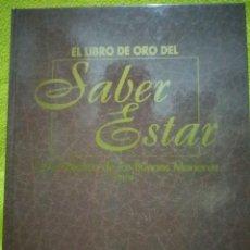 Coleccionismo de Revista Blanco y Negro: EL LIBRO DE ORO DEL SABER ESTAR. GUÍA PRÁCTICA DE LAS BUENAS MANERAS. COLECCIONABLE ABC. 1997. Lote 97105019
