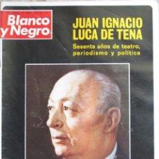 Coleccionismo de Revista Blanco y Negro: BLANCO Y NEGRO 3272 1975 MUERE LUCA DE TENA, RODNEY RIPPY, JULIO IGLESIAS, ESTATUAS DEL DILUVIO.. Lote 97372751