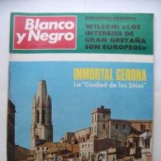 Coleccionismo de Revista Blanco y Negro: REVISTA BLANCO Y NEGRO Nº 2920. 20 DE ABRIL 1968. INMORTAL GERONA LA CIUDAD DE LOS SITIOS. TDKR43. Lote 97984039