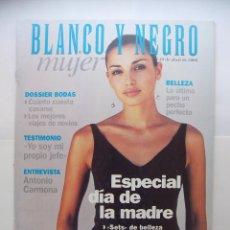 Coleccionismo de Revista Blanco y Negro: REVISTA BLANCO Y NEGRO MUJER. 30 DE ABRIL 2000. ESPECIAL DIA DE LA MADRE. TDKR32. Lote 98000227