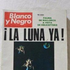 Coleccionismo de Revista Blanco y Negro: Nº 2986 REVISTA BLANCO Y NEGRO 26 JUNIO 1969 ¡LA LUNA YA!. Lote 98887495