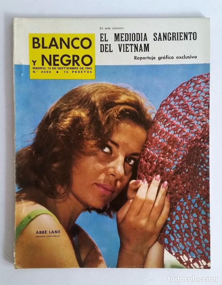 BLANCO Y NEGRO 2680, SEPTIEMBRE 1963. TRATADO DE MOSCÚ - EXAMEN DE CONDUCIR Y MÁS REPORTAJES. (Coleccionismo - Revistas y Periódicos Modernos (a partir de 1.940) - Blanco y Negro)
