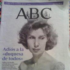 Coleccionismo de Revista Blanco y Negro: ABC DE SEVILLA 21 DE NOVIEMBRE 2014 - ADIOS A LA DUQUESA DE ALBA. Lote 101781555