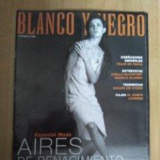 Coleccionismo de Revista Blanco y Negro: REVISTA BLANCO Y NEGRO - 4 OCTUBRE 1998 - ESPECIAL MODA. Lote 105615927