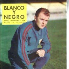 Coleccionismo de Revista Blanco y Negro: BLANCO Y NEGRO 2387, AÑO 1958 : KUBALA , ATAULFO ARGENTA, SOFIA CASANOVA, B. HEIM, DOMINGUIN . Lote 109495295