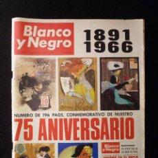 Coleccionismo de Revista Blanco y Negro: REVISTA BLANCO Y NEGRO, Nº 2818, AÑO 1966.CONMEMORATIVO 75 ANIVERSARIO. Lote 110229395