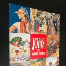 Coleccionismo de Revista Blanco y Negro: JOYAS DE BLANCO Y NEGRO CONTIENE 12 LAMINAS A COLOR. Lote 112251427