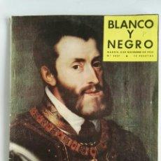 Coleccionismo de Revista Blanco y Negro: BLANCO Y NEGRO NOVIEMBRE 1958 CARLOS V N° 2427. Lote 112615131