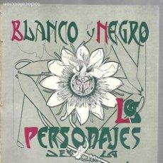 Coleccionismo de Revista Blanco y Negro: REVISTA BLANCO Y NEGRO. Nº 467. ABRIL 1900. LOS PERSONAJES DE LA PASION. Lote 113468763