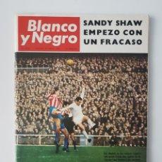 Coleccionismo de Revista Blanco y Negro: REVISTA BLANCO Y NEGRO Nº 2868. AÑO 1967. REAL MADRID 12 VECES CAMPEÓN. Lote 114411874