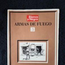 Coleccionismo de Revista Blanco y Negro: BLANCO Y NEGRO. ARMAS DE FUEGO Nº 3. AÑO 1971. Lote 114532830
