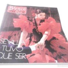 Coleccionismo de Revista Blanco y Negro: BLANCO Y NEGRO-SEVILLA TUVO QUE SER - NUMERO ESPECIAL DE LA EXPO-92 .210 PAGINAS. Lote 115136795