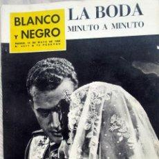 Coleccionismo de Revista Blanco y Negro: REVISTA BLANCO Y NEGRO Nº 2611 DE 19 MAYO 1962 LA BODA DE LOS PRINCIPES DE ESPAÑA. Lote 115743463