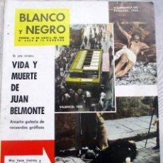 Coleccionismo de Revista Blanco y Negro: REVISTA BLANCO Y NEGRO. Nº 2606 DE 14 DE ABRIL 1962 VIDA Y MUERTE DE JUAN BELMONTE. Lote 115943591
