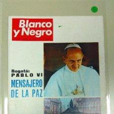Coleccionismo de Revista Blanco y Negro: 1018- REVISTA BLANCO Y NEGRO 31 AGOSTO 1968 Nº 2939 PORTADA PLABLO VI (1). Lote 116108471