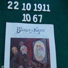 Coleccionismo de Revista Blanco y Negro: REVISTA ILUSTRADA BLANCO Y NEGRO MADRID 1.911 22 DE OCTUBRE Nº 1067. Lote 116442279