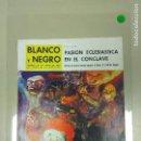 Coleccionismo de Revista Blanco y Negro: 1018- REVISTA BLANCO Y NEGRO 22 JUN 1963 Nº 2668 PORTADA PINTURA LUIS FELIPE NOE (29). Lote 117849731