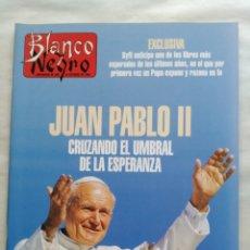 Coleccionismo de Revista Blanco y Negro: BLANCO Y NEGRO. SEMANARIO DE ABC. JUAN PABLO II. DALÍ. PLÁCIDO DOMINGO. BALI.. Lote 118339895