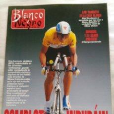 Coleccionismo de Revista Blanco y Negro: BLANCO Y NEGRO. SEMANARIO ABC. COMPLOT CONTRA INDURÁIN. JODIE FOSTER. GRANADA Y LEGADO ANDALUSÍ. Lote 118343379