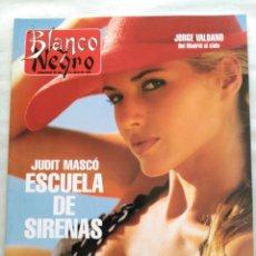 Coleccionismo de Revista Blanco y Negro: BLANCO Y NEGRO. SEMANARIO ABC. JUDIT MASCÓ. JORGE VALDANO. AMAPOLA. TIBURÓN BLANCO. ANTONIO FLORES. Lote 118346142