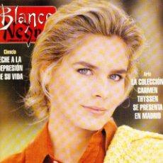 Coleccionismo de Revista Blanco y Negro: 1996. MARÍA GARAY. JAVIER MARIAS. JACQUELINE BISSET. EVA HERZIGOVA.RAQUEL RODRIGUEZ. VER SUMARIO.... Lote 120132663