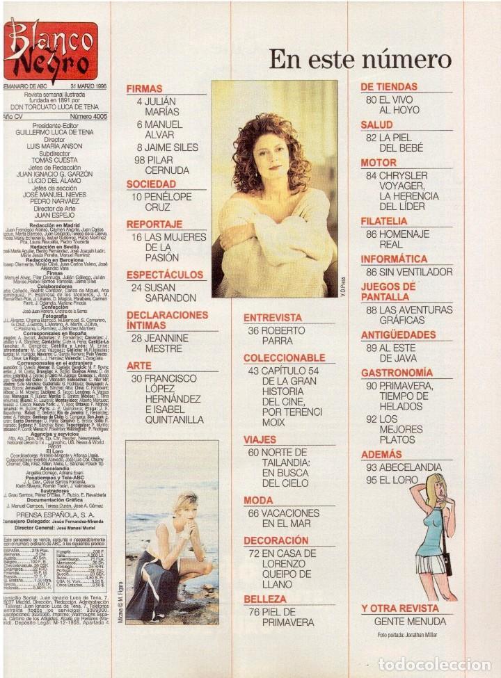 Coleccionismo de Revista Blanco y Negro: 1996. PENÉLOPE CRUZ.FRANCISCO LÓPEZ - ISABEL QUINTANILLA.LOLITA FLORES. KAREN MULDER. VER SUMARIO... - Foto 2 - 120137555