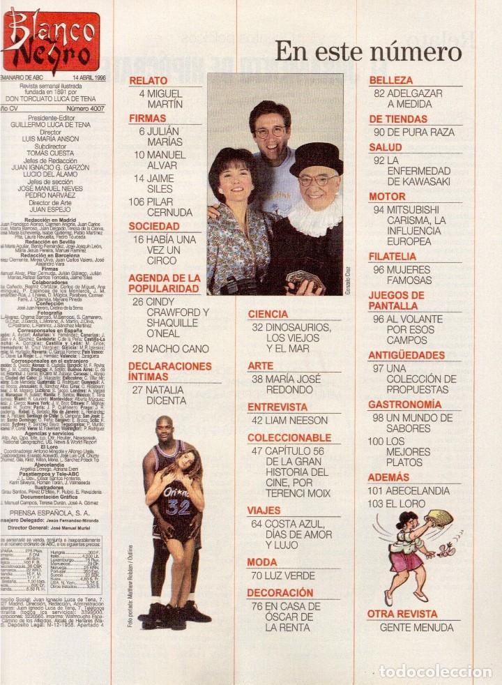 Coleccionismo de Revista Blanco y Negro: 1996. LA FAMILIA ARAGÓN REAPARECE. NACHO CANO de MECANO. CINDY CRAWFORD Y SHAQUILLE O´NEAL. - Foto 2 - 120141075