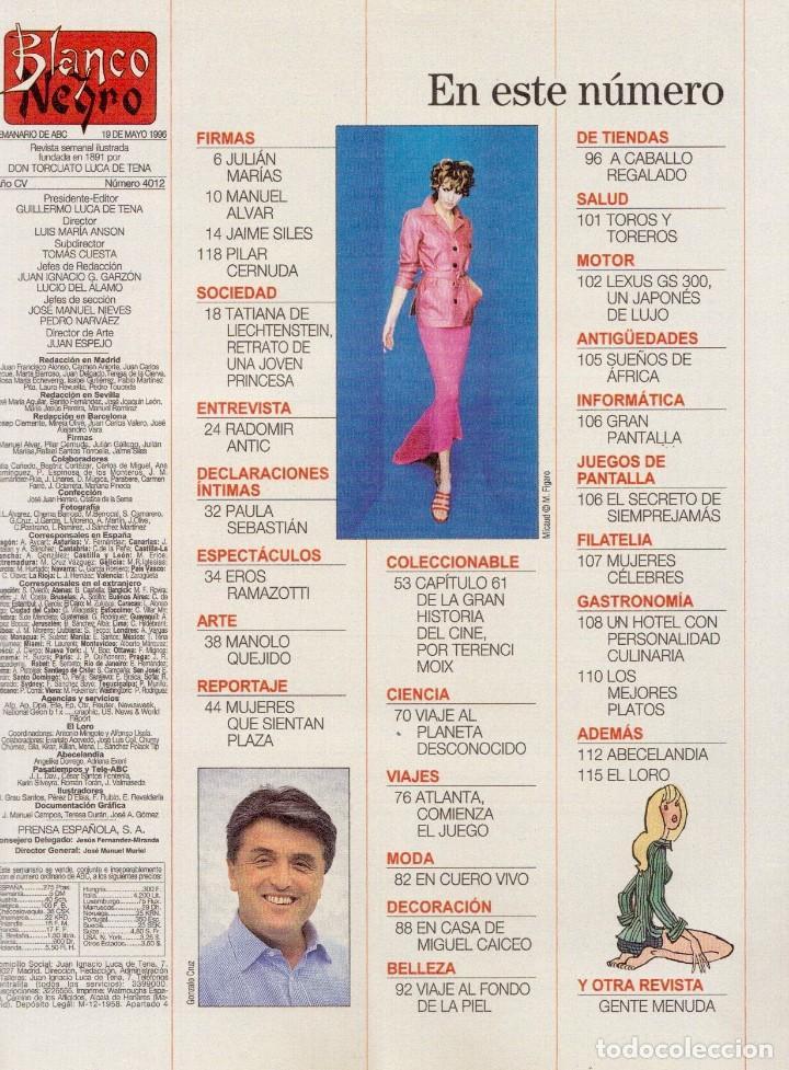 Coleccionismo de Revista Blanco y Negro: 1996. TATIANA DE LIECHTENSTEIN. MABEL LOZANO. PAULA SEBASTIÁN. VER SUMARIO... - Foto 2 - 120180095