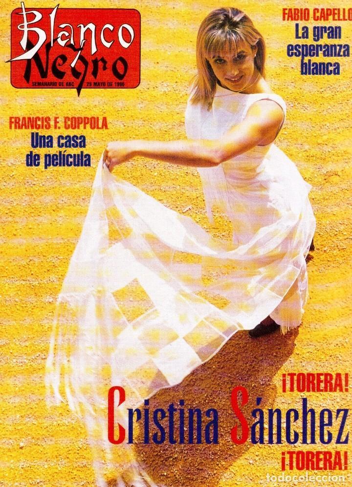 1996. CRISTINA SÁNCHEZ. BLANCA SUELVES.FABIO CAPELLO.MÓNICA BELLUCI. VER SUMARIO... (Coleccionismo - Revistas y Periódicos Modernos (a partir de 1.940) - Blanco y Negro)