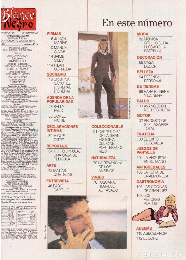 Coleccionismo de Revista Blanco y Negro: 1996. CRISTINA SÁNCHEZ. BLANCA SUELVES.FABIO CAPELLO.MÓNICA BELLUCI. VER SUMARIO... - Foto 2 - 120186975