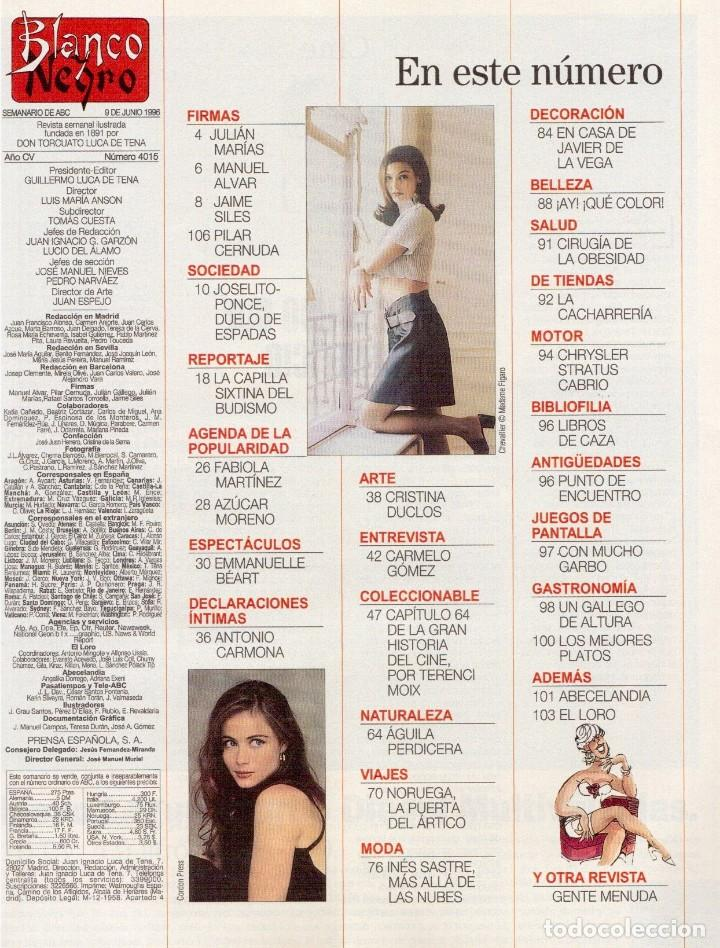 Coleccionismo de Revista Blanco y Negro: 1996. PONCE VS JOSELITO. INÉS SASTRE. AZÚCAR MORENO. EMMANUELLE BEART. VER SUMARIO... - Foto 2 - 120202647