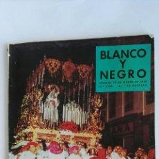 Coleccionismo de Revista Blanco y Negro: REVISTA BLANCO Y NEGRO 29/03/1958 N° 2395 SEMANA SANTA. Lote 120277199