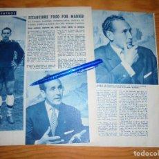 Coleccionismo de Revista Blanco y Negro: RECORTE PRENSA : EL PORTERO INTERNACIONAL EIZAGUIRRE, PASO POR MADRID. BLANCO Y NEGRO, JUNIO 1957. Lote 121010223