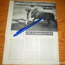 Coleccionismo de Revista Blanco y Negro: RECORTE PRENSA : EL TOREO DE MULETA, 2º PARTE. BLANCO Y NEGRO, FEBRERO 1958. Lote 121965107