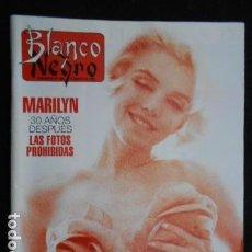 Coleccionismo de Revista Blanco y Negro: REVISTA BLANCO Y NEGRO. MARILYN 30 AÑOS DESPUES. LAS FOTOS PROHIBIDAS. Lote 122570199