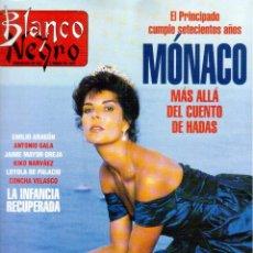Coleccionismo de Revista Blanco y Negro: 1994. CAROLINA DE MÓNACO. EUGENIA SILVA.JUNCAL RIVERO.RAQUEL RÓDRIGUEZ.ENRIQUE MORENTE.VER SUMARIO.. Lote 123127435
