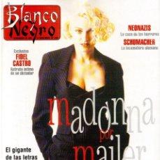 Coleccionismo de Revista Blanco y Negro: 1994. MADONNA. ANA OBREGÓN. ARIADNA GIL. MARIBEL VERDÚ. ANA ALVAREZ. SCHUMACHER. VER SUMARIO.. Lote 123311551