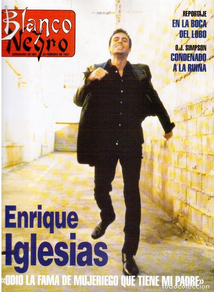 1997. ENRIQUE IGLESIAS.MARTA SÁNCHEZ.BLANCA SUELVES.ESTEFANIA LUIK.ROCÍO JURADO. (Coleccionismo - Revistas y Periódicos Modernos (a partir de 1.940) - Blanco y Negro)