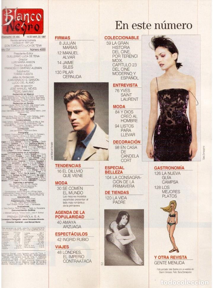 Coleccionismo de Revista Blanco y Negro: 1997. INÉS SASTRE.LAURA PONTE.JUDIT MASCÓ.NIEVES ÁLVAREZ.ESTHER CAÑADAS.VANESSA LORENZO... - Foto 2 - 123323155